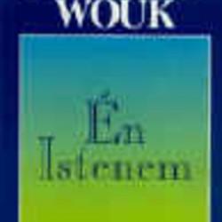 Herman Wouk: Én Istenem