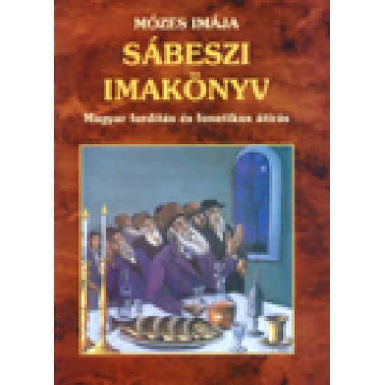 Mózes Imája - Sábeszi Imakönyv